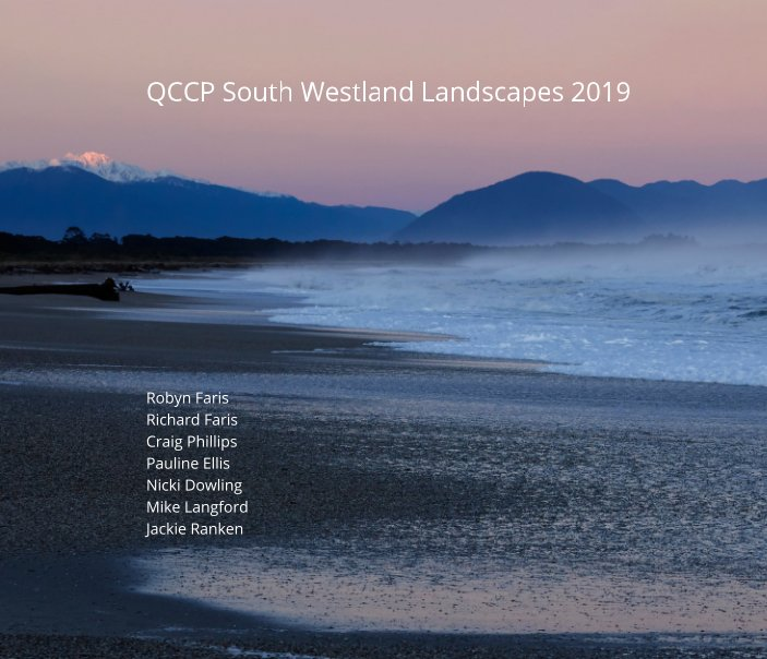 View QCCP South Westland Photography Workshop 2019 by QCCP Jackie Ranken