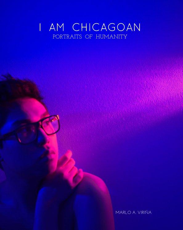 View I Am Chicagoan by Marlo A. Viriña