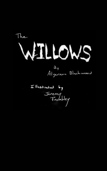 View The Willows by Algernon Blackwood
