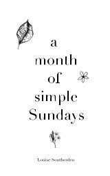 A month of simple Sundays