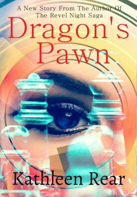 View Dragon's Pawn by Kathleen Rear