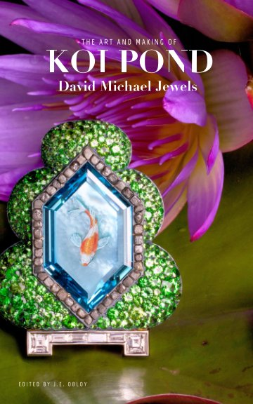 View The Art and Making of Koi Pond by David Michael Jewels