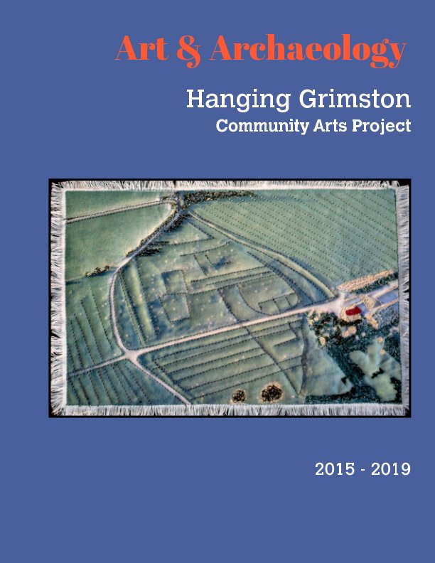View Art and Archaeology Hanging Grimston Community Arts Project by Various