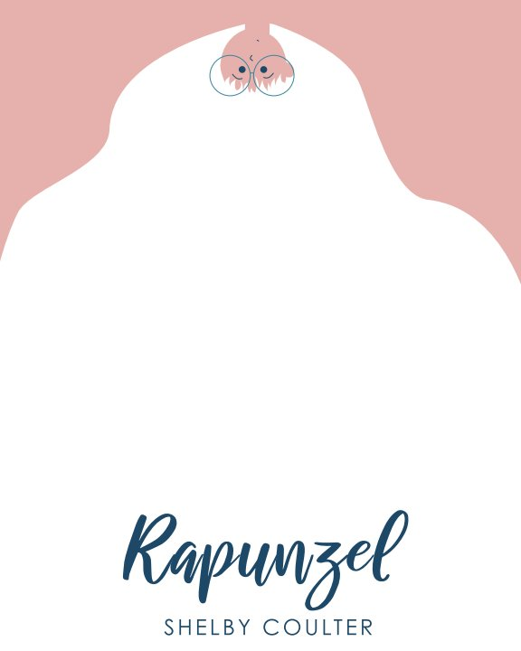 View Rapunzel by Shelby Coulter
