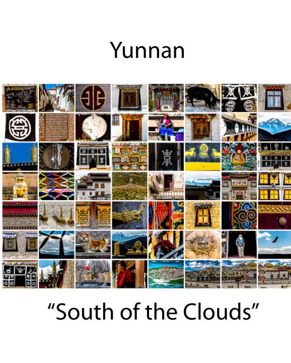View Yunnan: South of the Clouds by Carl M. Moore