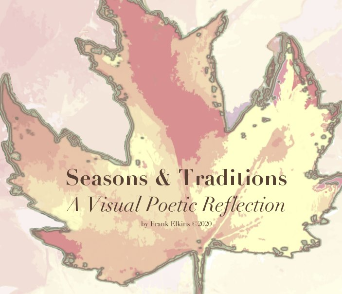 View Seasons and Traditions by Frank Elkins