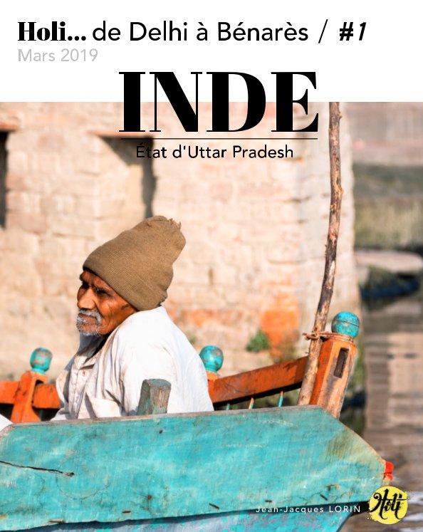 """View Voyage """"Photographes du Monde"""" en Inde - Villes du nord de l'Uttar Pradesh / Vol.1 by © Jean-Jacques LORIN"""