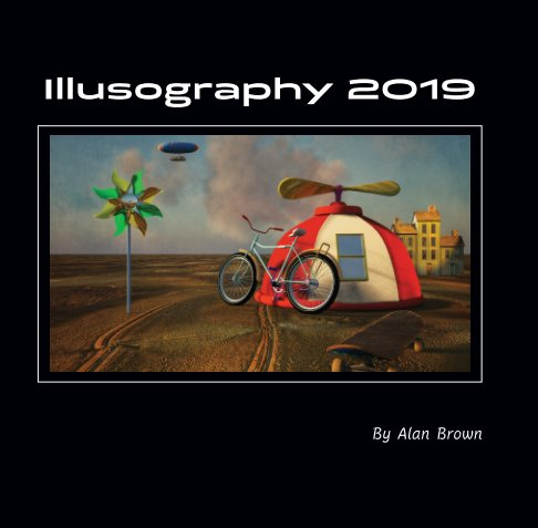 View Illusography 2019 by Alan Brown