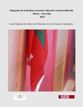 Magazine de la dixième rencontre éducative et interculturelle Maroc - Pays-Bas book cover