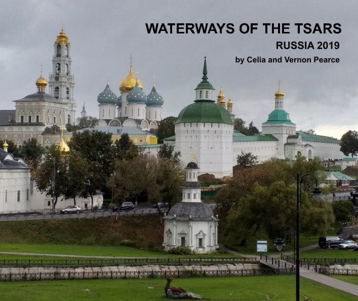 View Waterways of the Tsars by Celia and Vernon Pearce