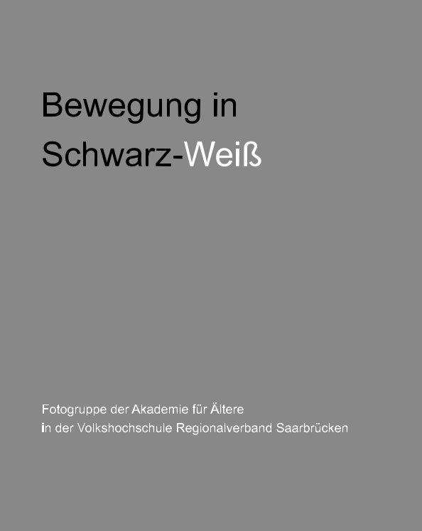 Bewegung in Schwarz-Weiß nach Gerd Rau anzeigen