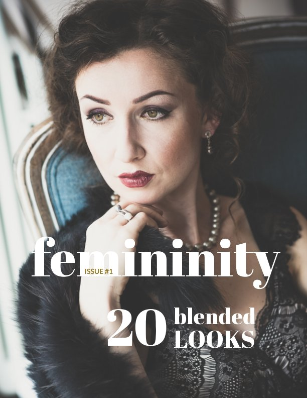 View Femininity Magazine. Issue 1 by Iryna Mathes