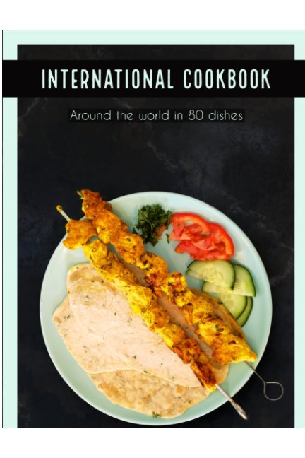 View International Cookbook by Kyleigh Jackson