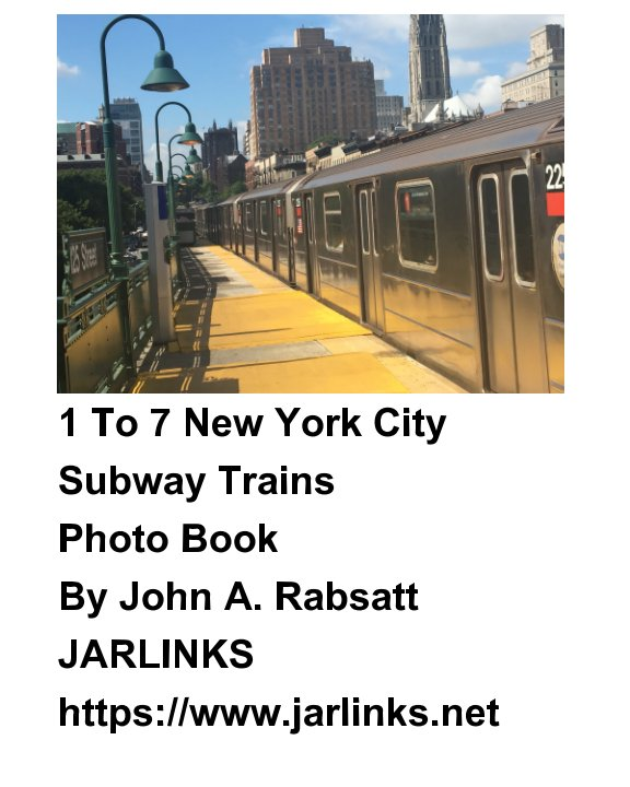 View 1 To 7 New York City Subway Trains by John A. Rabsatt