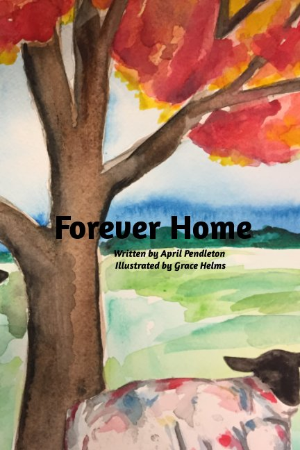 View Forever Home by April Pendleton, Grace Helms