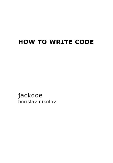 View How to write code. by borislav nikolov