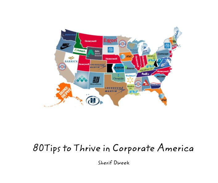 View 80Tips to Thrive in Corporate America by Sherif Dweek