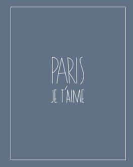 Paris je t'aime book cover