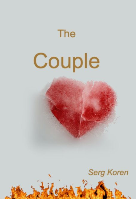 View The Couple by Serg Koren