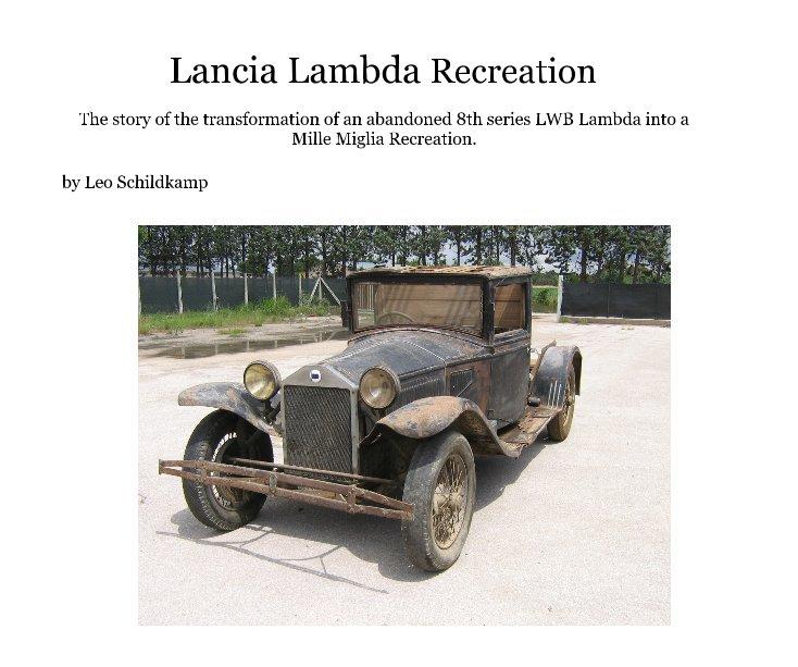 View Lancia Lambda Recreation by Leo Schildkamp