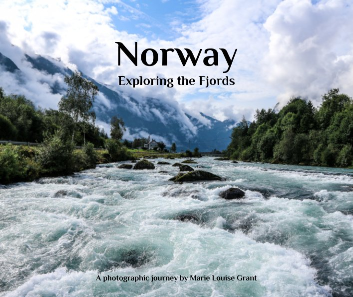 View Norway Exploring the Fjords by Marie Louise Grant