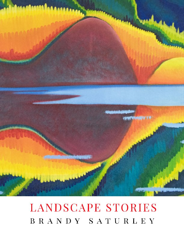 View Landscape Stories by The Art of Brandy Saturley