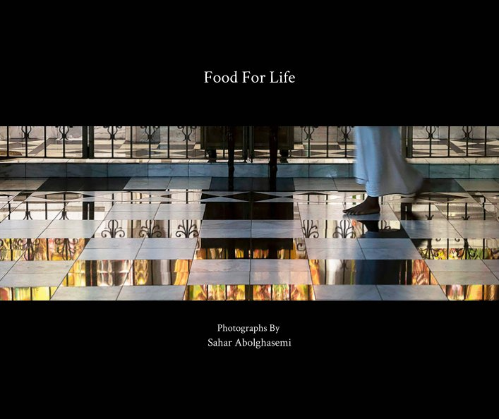 View Food For Life by Sahar Abolghasemi
