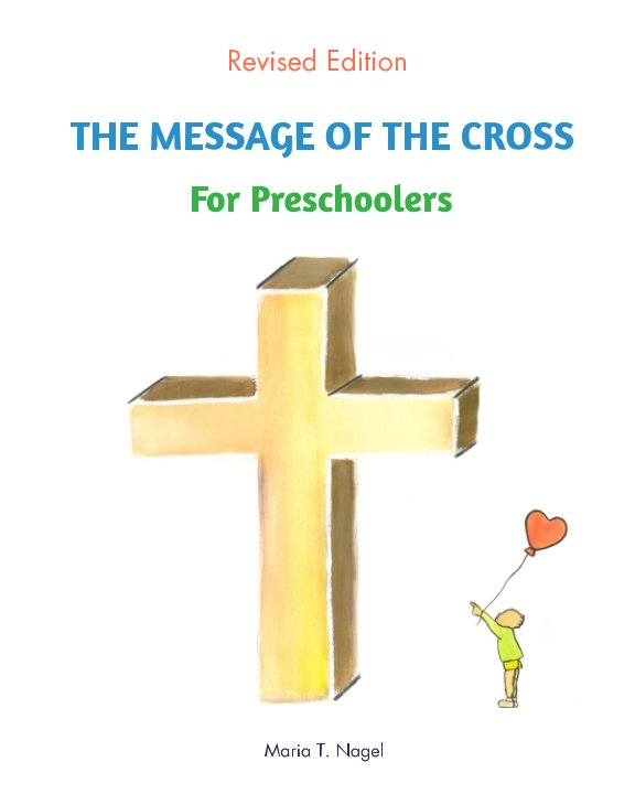 View ENGLISH - The Message of The Cross For Preschoolers by Maria T. Nagel