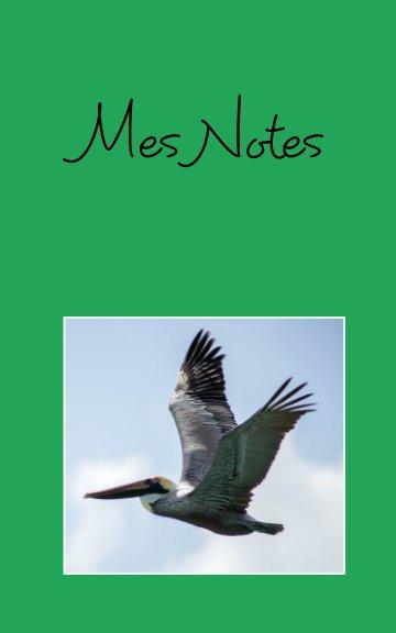 View Mes Notes by Karin Vo Van-Stauss