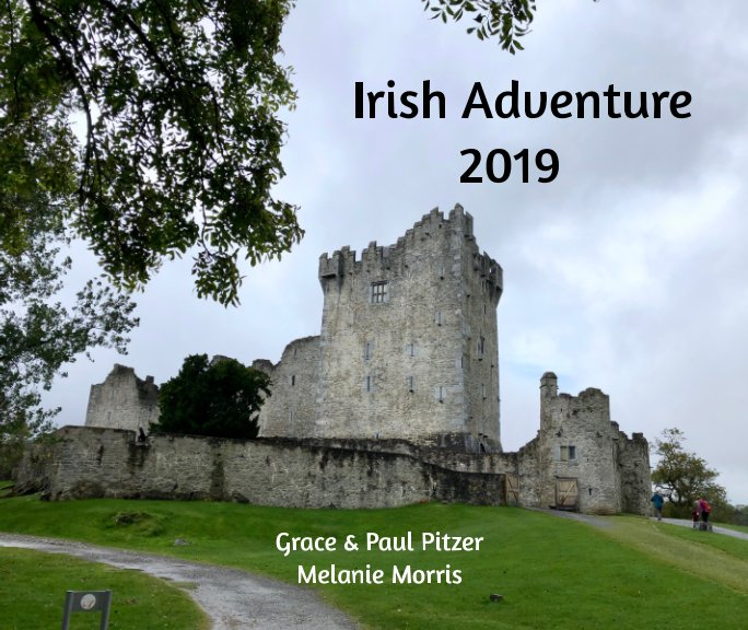View Ireland Adventure by Grace Pitzer