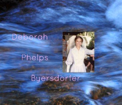Deborah Phelps Byersdorfer. book cover