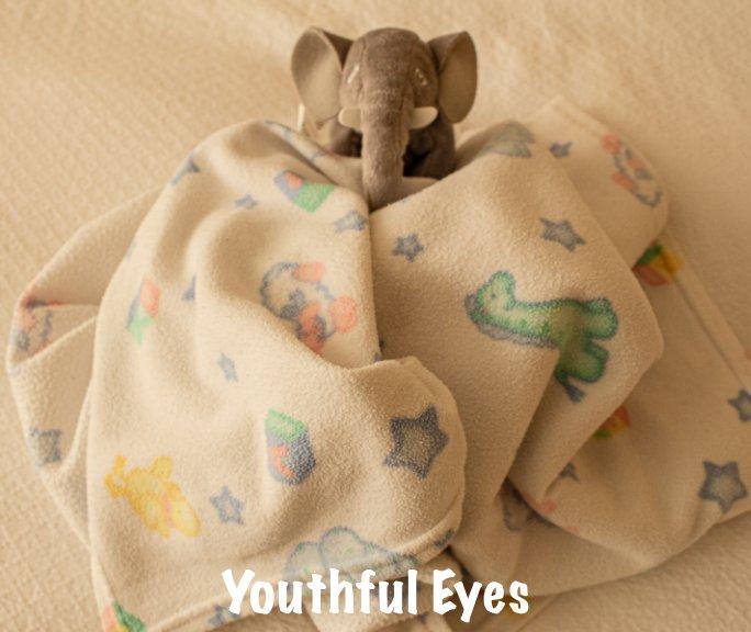 View Youthful Eyes by Jennifer Nino