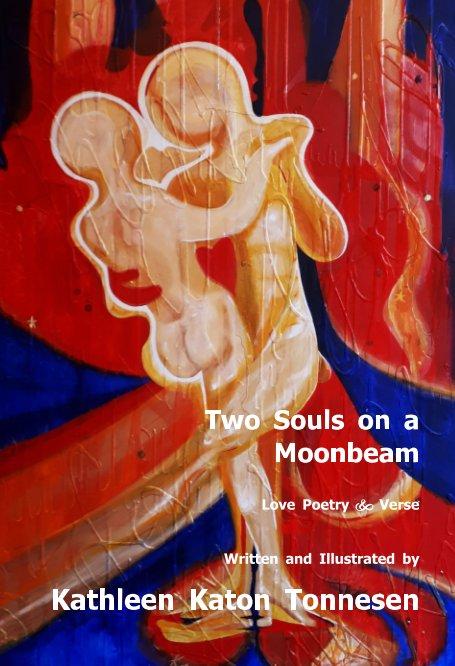 Ver Two Souls on a Moonbeam por Kathleen Katon Tonnesen