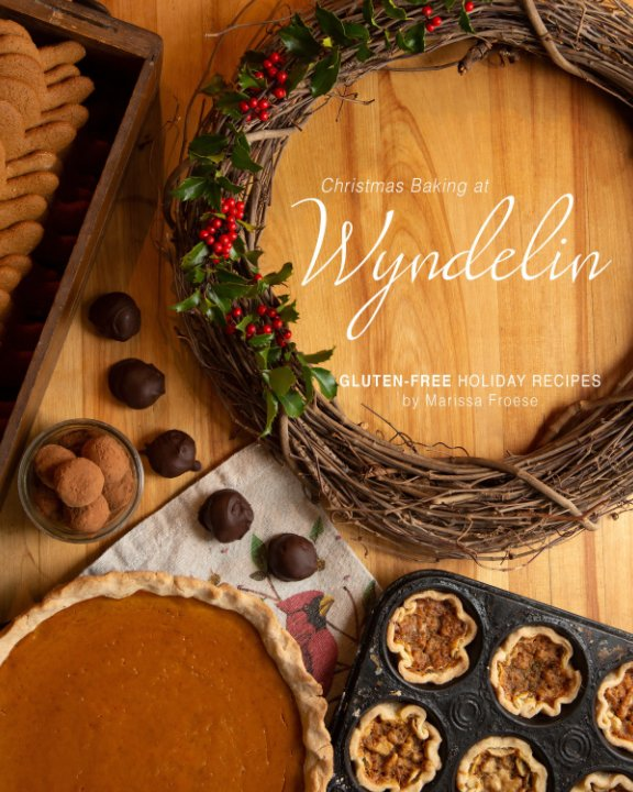 View Christmas Baking at Wyndelin by Marissa Froese