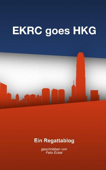 View EKRC goes HKG by Felix Eckel