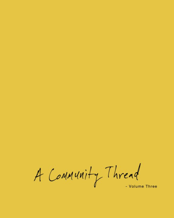 View A Community Thread - Volume Three by Joshua Langlais