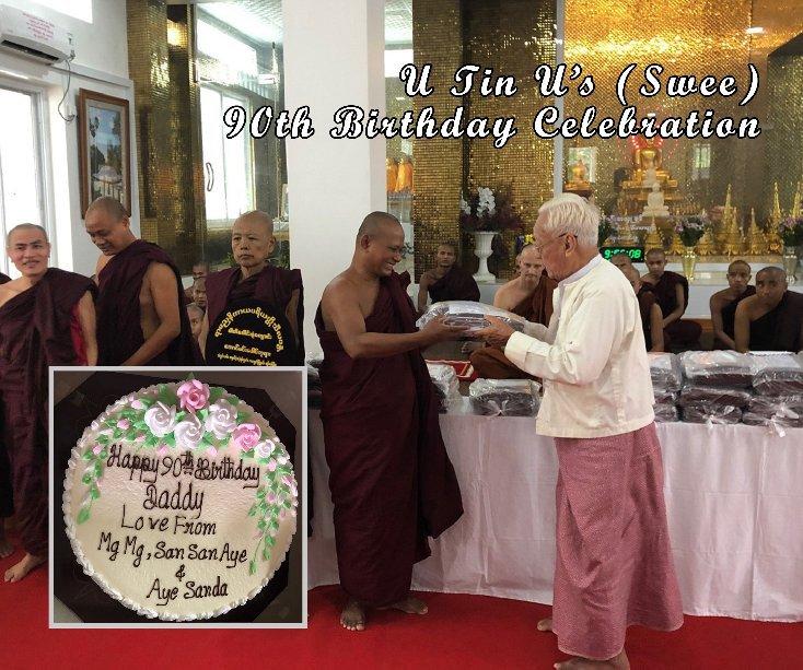 View U Tin U's 90th Birthday Celebration by Henry Kao