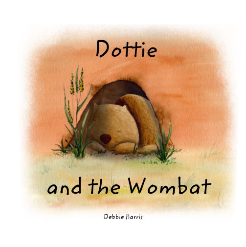 View Dottie and the Wombat by Debbie Harris