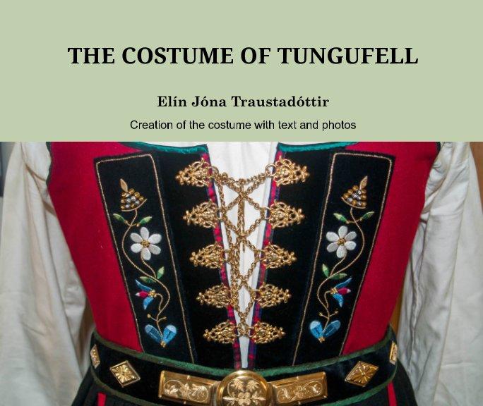 View The Costume of Tungufell by Elín Jóna Traustadóttir