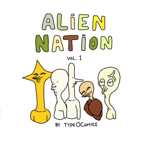 View Alien Nation by Type O Comics