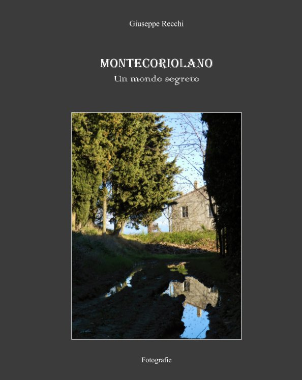 Ver Montecoriolano por Giuseppe Recchi