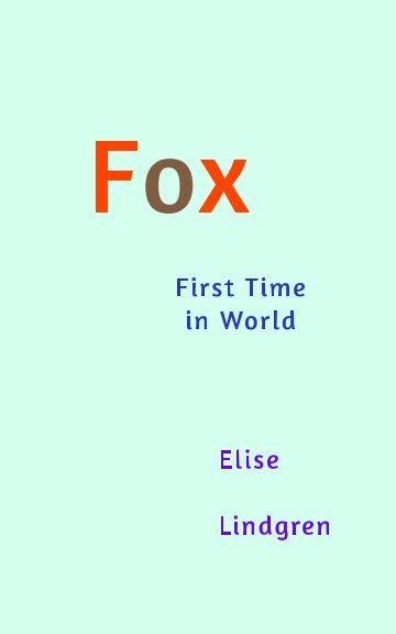 View Fox by Elise Lindgren