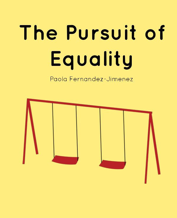View The Pursuit of Equality by Paola Fernandez-Jimenez