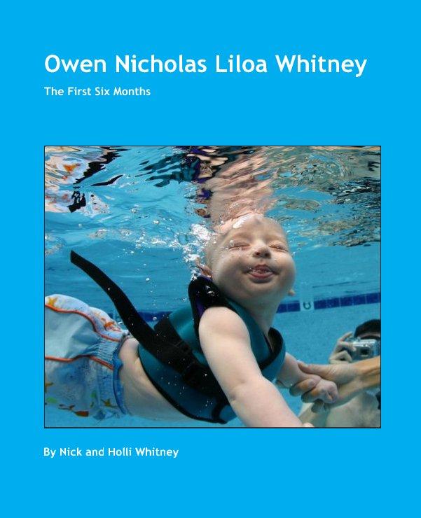 View Owen Nicholas Liloa Whitney by Nick and Holli Whitney