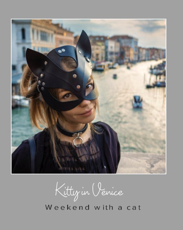 View Kitty in Venice. by Pavel Kiselev