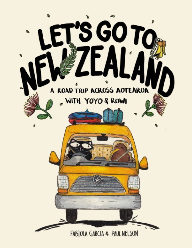 View Let's go to New Zealand by Fabiola Garcia, Paul Nelson