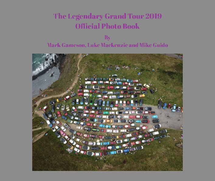 View The 24th Legendary Grand Tour 2019 Photo Collection by M Gameson L Mackenzie M Guido