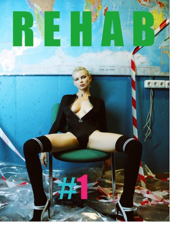 REHAB Magazine n° 1 nach NQNTMQMBQM anzeigen