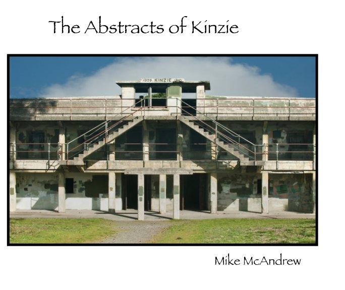 The Abstracts of Kinzie nach Mike McAndrew anzeigen