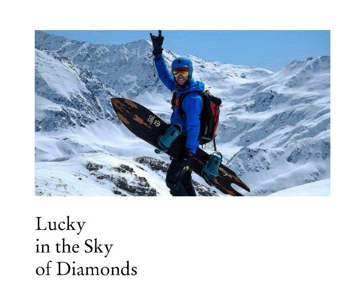 Lucky in the Sky of Diamonds nach E. Civitarese,M. e E. Zanette anzeigen